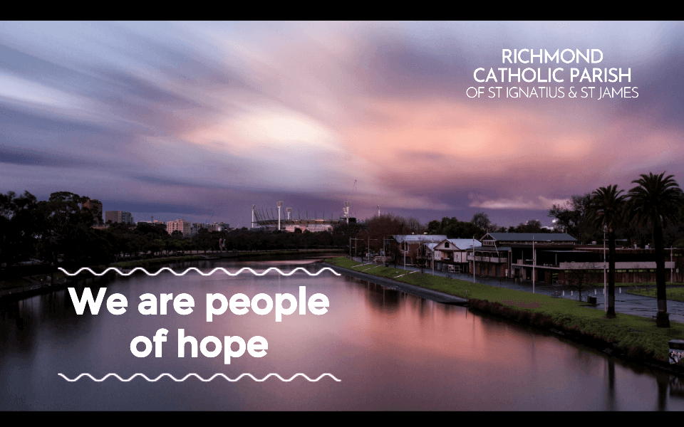 Yarra River of Melbourne.  We are people of hope.