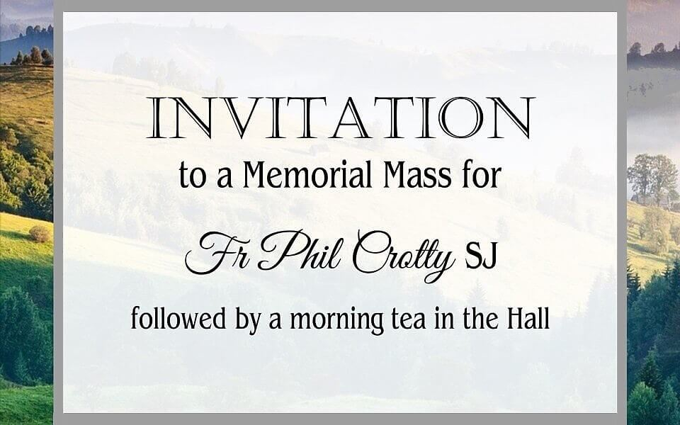 Invitation to a Memorial Mass for Fr Phil